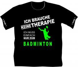Badminton T-Shirt bedruckt Therapie Vereinsshirt Federball Tunier