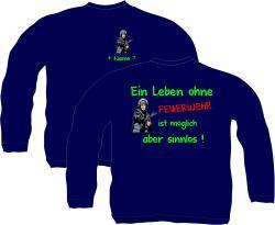 Sweatshirt Feuerwehr Bierlöschzug Funshirt fun fun-shirt shirt pullover bedruckt