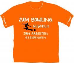 Bowlingshirt, Extremebowler, Kugel, Bowlingbahn, Freizeit